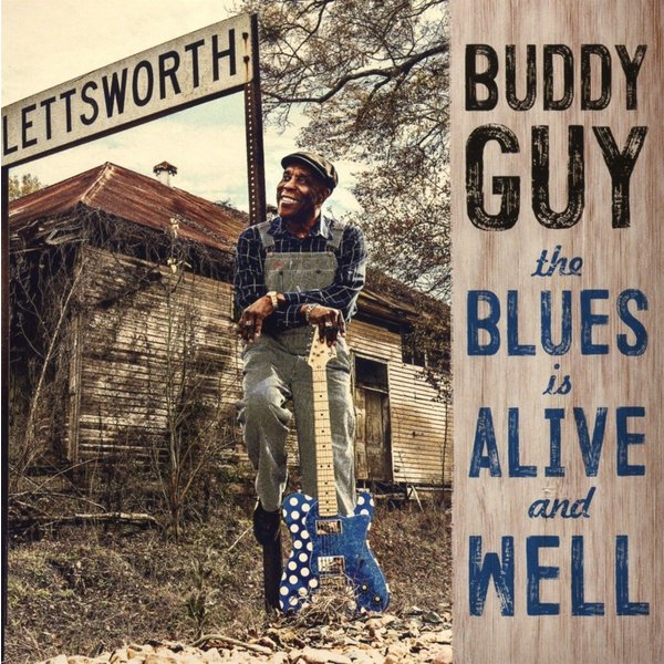 Buddy Guy Buddy Guy - The Blues Is Alive And Well (2 LP) lin oliver ghost buddy book 2