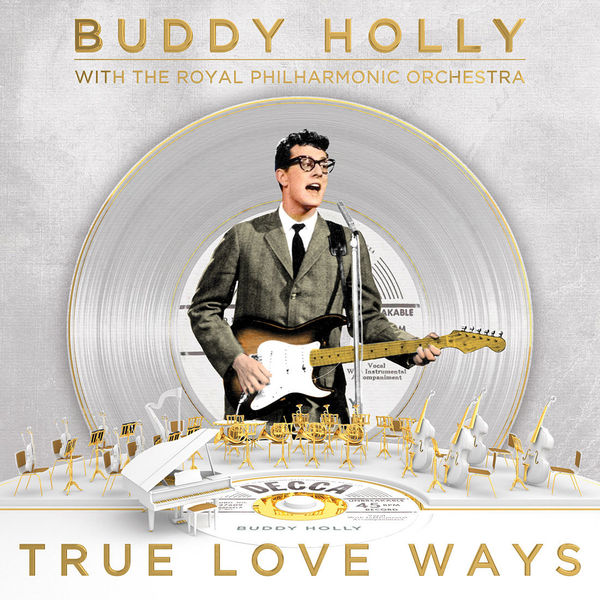 Buddy Holly With The Royal Philharmonic Orchestra - True Love Ways