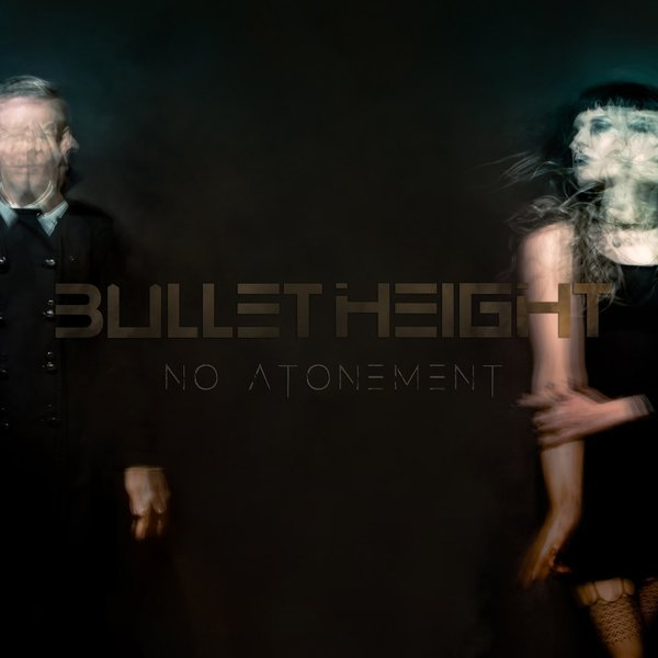 Bullet Height Bullet Height - No Atonement (lp+cd)