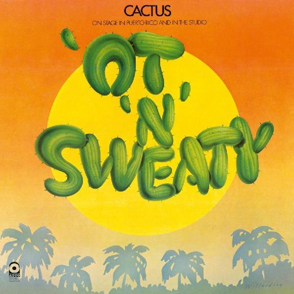 Картинка для Cactus Cactus - 'ot 'n' Sweaty