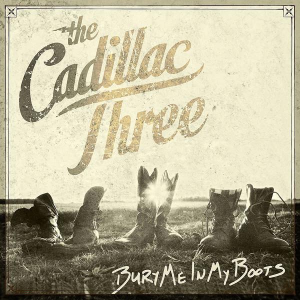 Cadillac Three Cadillac Three - Bury Me In My Boots (2 LP) the cadillac three toronto