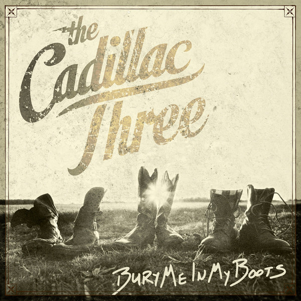 Cadillac Three Cadillac Three - Bury Me In My Boots (2 Lp, Coloured) three 100ml