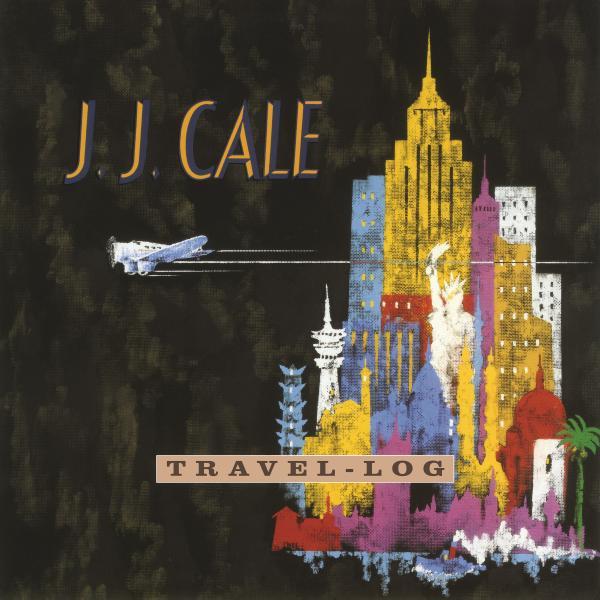 J.j. Cale - Travel Log (colour)