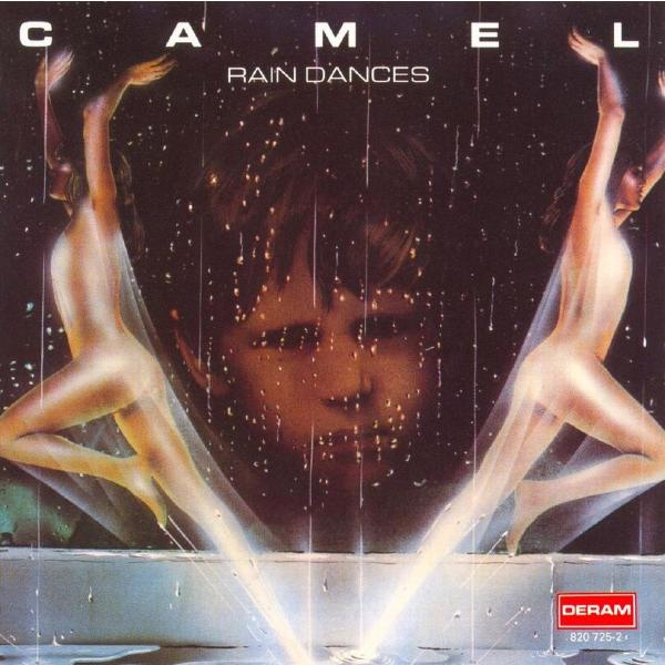 CAMEL CAMEL - Rain Dances camel camel never let go 2 cd