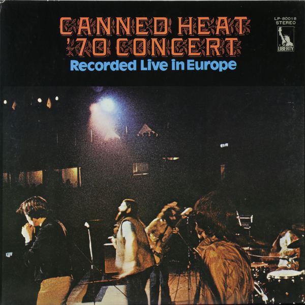 Canned Heat - 70 Concert: Recorded Live In Europe (japan Original. 1st Press) (винтаж)