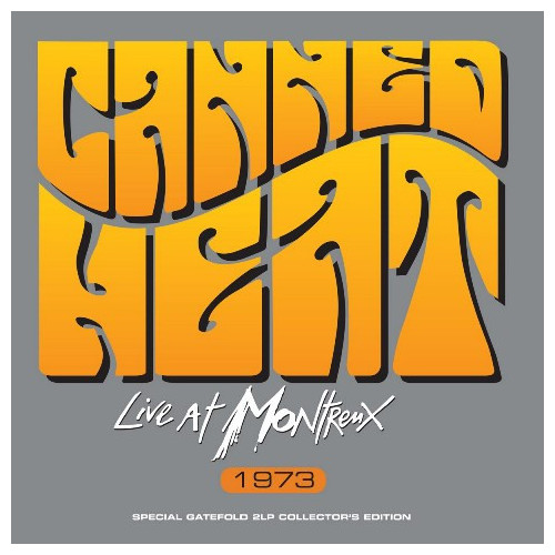 Canned Heat Canned Heat - Live At Montreux 1973 (2 LP) canned heat canned heat the very best of canned heat