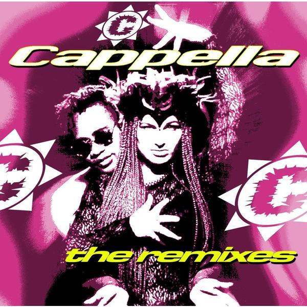 Cappella - Remixes