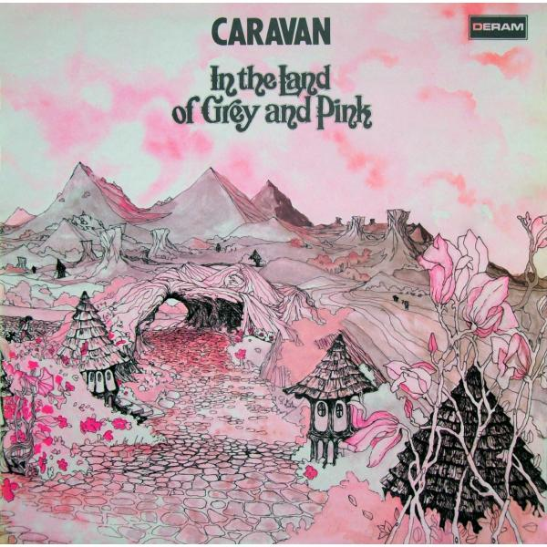 Caravan - In The Land Of Grey And Pink (reissue)