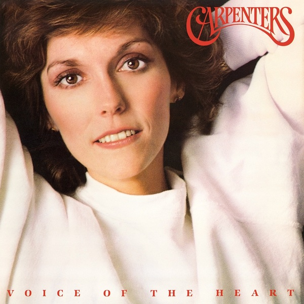 Carpenters Carpenters - Voice Of The Heart the carpenters now and then
