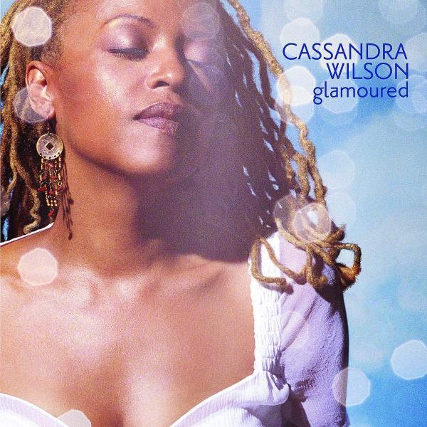 Cassandra Wilson - Glamoured (2 LP)