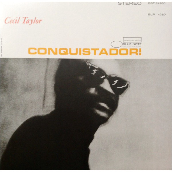 Cecil Taylor Cecil Taylor - Conquistador! сесил тэйлор cecil taylor unit structures lp