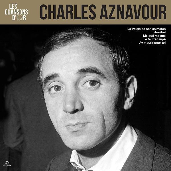 Charles Aznavour - Les Chansons Dor