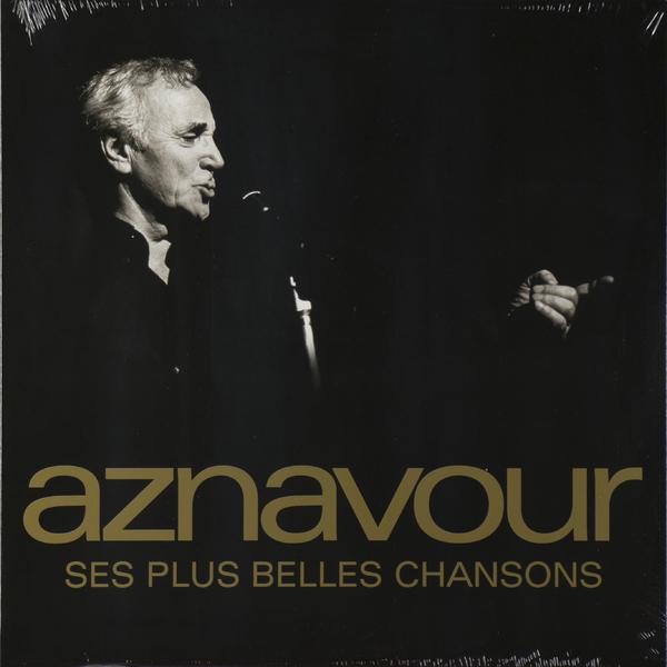 Charles Aznavour Charles Aznavour - Ses Plus Belles Chansons charles aznavour strasbourg