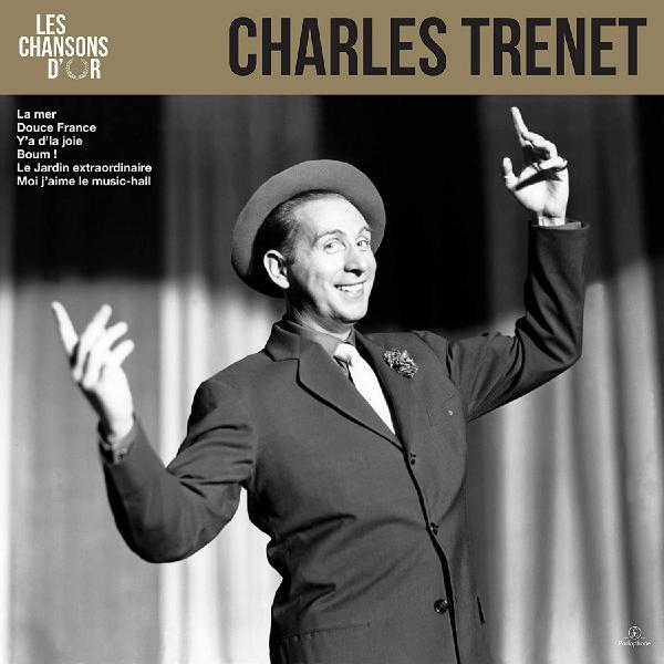 Charles Trenet - Les Chansons Dor