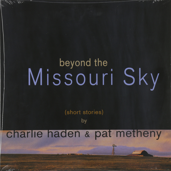 Charlie Haden - Beyond The Missouri Sky (2 LP)