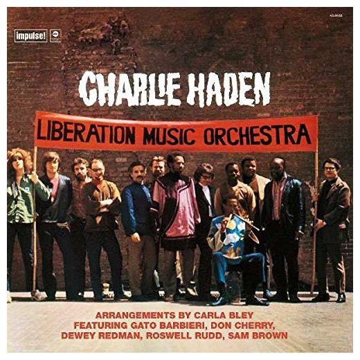 Charlie Haden Charlie Haden - Liberation Music Orchestra 90th construction liberation stamps chinese people liberation armye colorful