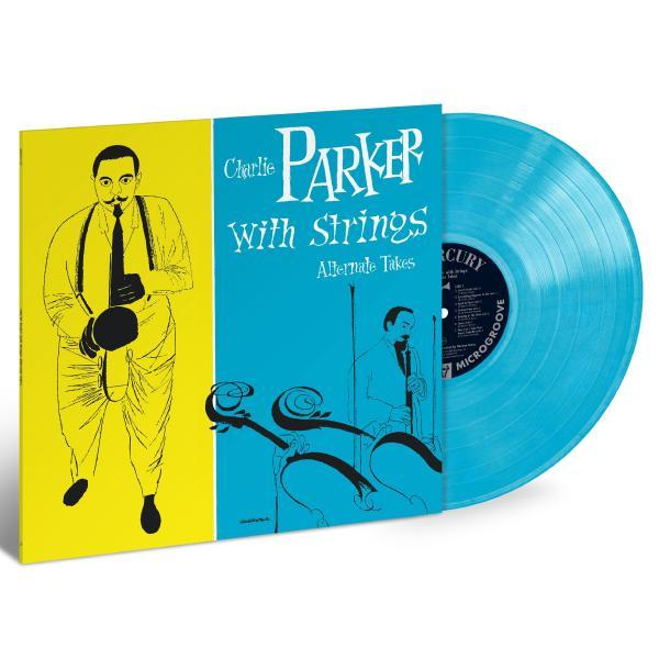 Картинка для Charlie Parker Charlie Parker - Charlie Parker With Strings: Alternate Take (colour)