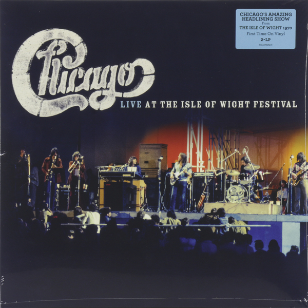 Chicago Chicago - Live At The Isle Of Wight Festival 1970 (2 LP) фото