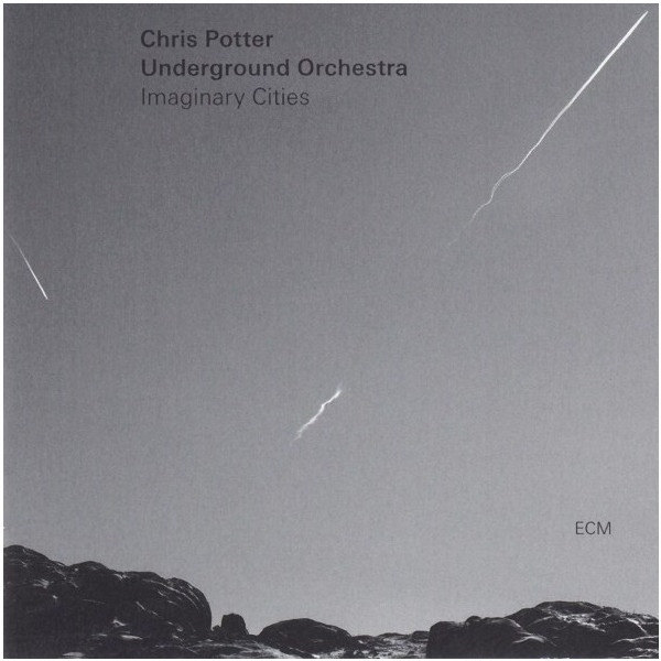 Chris Potter Underground Orchestra Chris Potter Underground Orchestra - Chris Potter Underground Orchestra: Imaginary Cities (2 LP) bach bachyo yo ma chris thile edgar meyer trios 2 lp