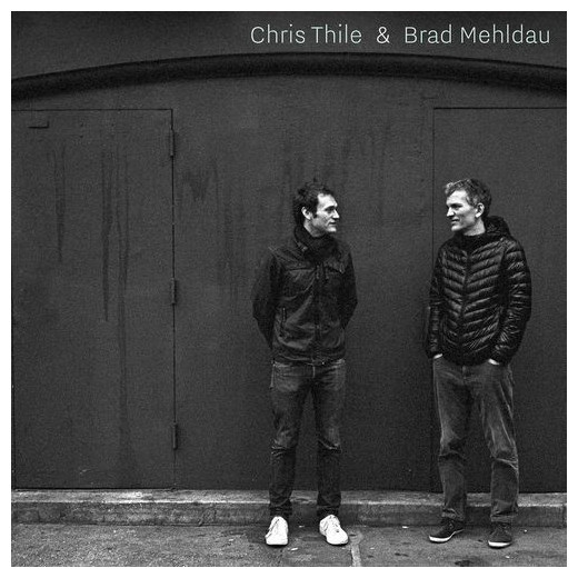 Chris Thile   Brad Mehldau Chris Thile   Brad Mehldau - Chris Thile   Brad Mehldau (2 LP)