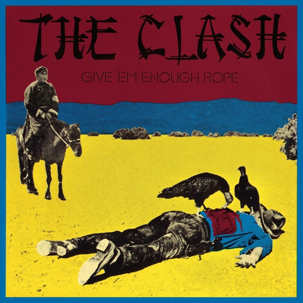 CLASH CLASH - Give 'em Enough Rope (180 Gr) gladiator clash
