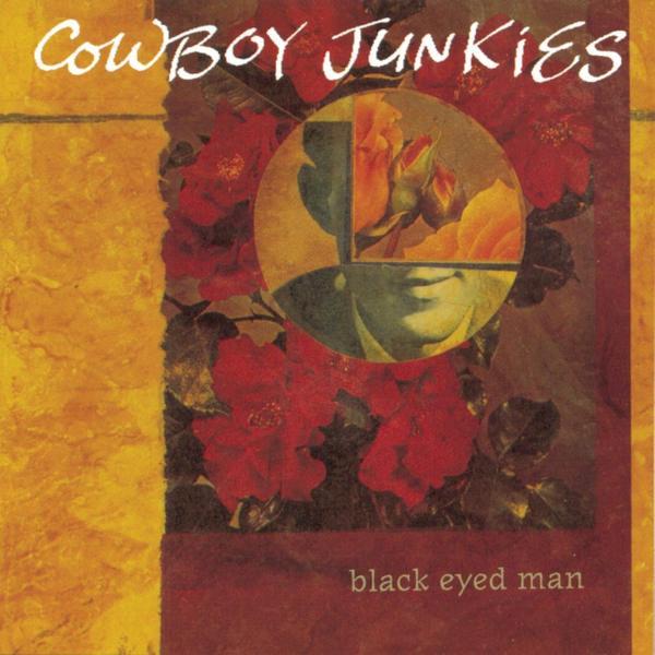 Cowboy Junkies Cowboy Junkies - Black Eyed Man (2 Lp, 180 Gr) скатерть smart home 140х180 см