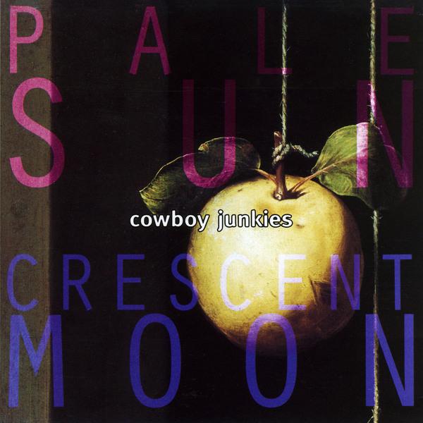Cowboy Junkies Cowboy Junkies - Pale Sun Crescent Moon (2 Lp, 180 Gr) vintage embossed crescent drop earrings