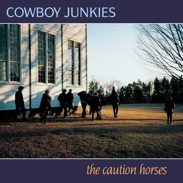 Cowboy Junkies Cowboy Junkies - The Caution Horses (2 Lp, 180 Gr) jamiroquai jamiroquai the return of the space cowboy 2 lp 180 gr