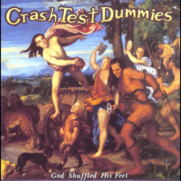 Crash Test Dummies - God Shuffled His Feet (reissue)