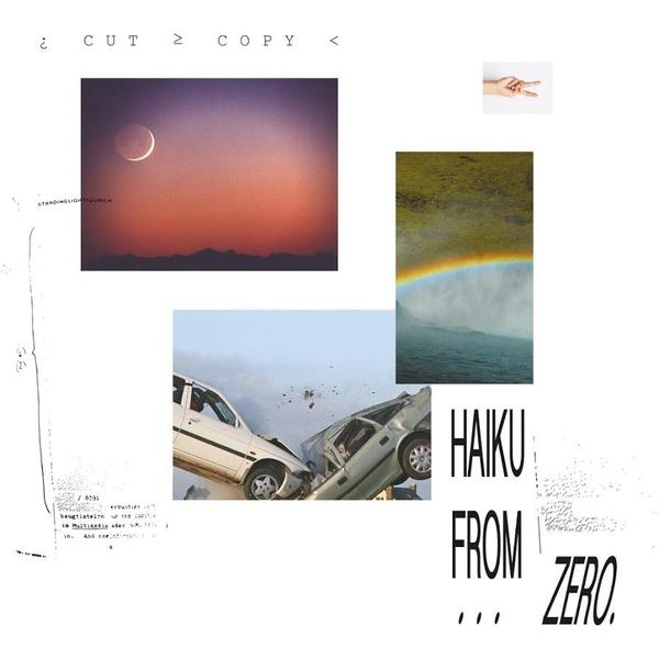 Cut Copy Cut Copy - Haiku From Zero