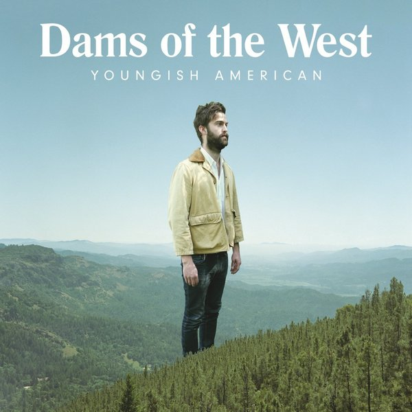 Dams Of The West Dams Of The West - Youngish American west of eden