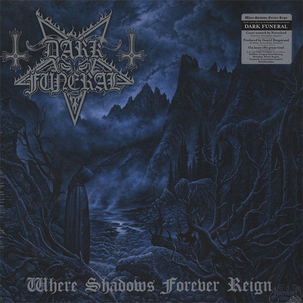 Dark Funeral Dark Funeral - Where Shadows Forever Reign дефлектор капота autofamily sim темный hyndai elantra 2007 2011 nld shyela0712