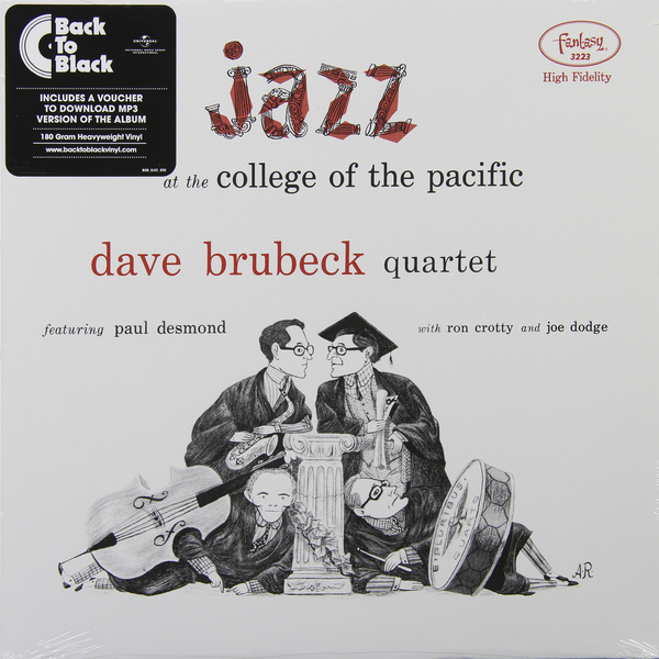 Dave Brubeck Dave Brubeck - Jazz At The College Of The Pacific (180 Gr)