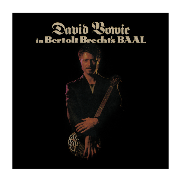 David Bowie - In Bertolt Brecht's Baal (10 )