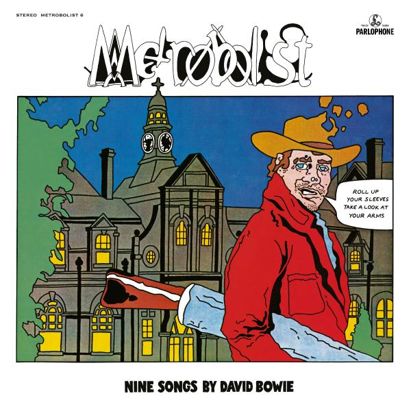 David Bowie - Metrobolist (the Man Who Sold The World) (limited, 180 Gr)