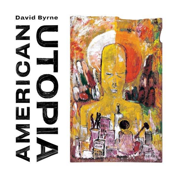 David Byrne David Byrne - American Utopia lorna byrne inglid minu sõrmeotstel