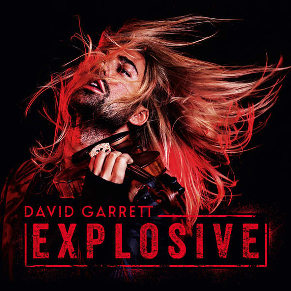 David Garrett - Explosive (coloured) (2 LP) (уценённый Товар)