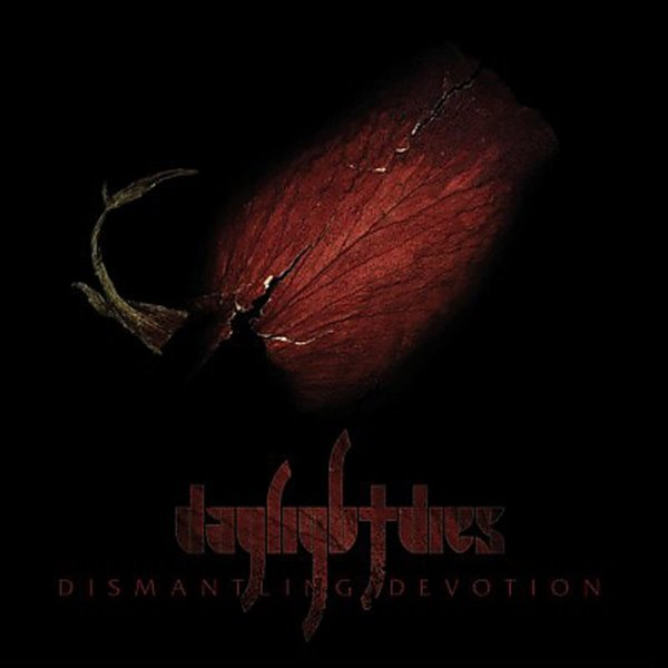 Daylight Dies - Dismantling Devotion (2 LP)