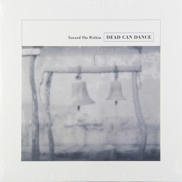 Dead Can Dance Dead Can Dance - Toward The Within (2 LP) phil collins dance into the light 2 lp