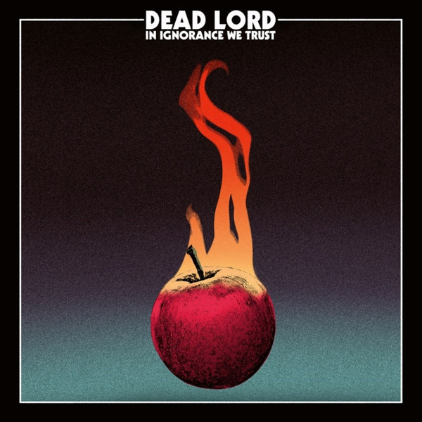 Dead Lord Dead Lord - In Ignorance We Trust ботинки mursu 200250 синий р 21