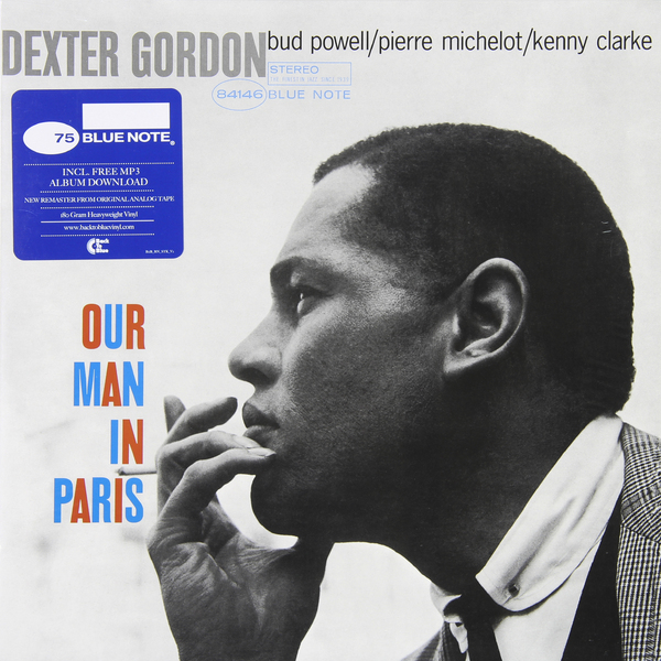 Dexter Gordon Dexter Gordon - Our Man In Paris (180 Gr) paris 2015