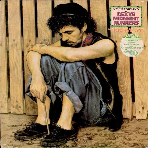 Dexys Midnight Runners Dexys Midnight Runners - Too Rye Ay lacywear s 259 ari