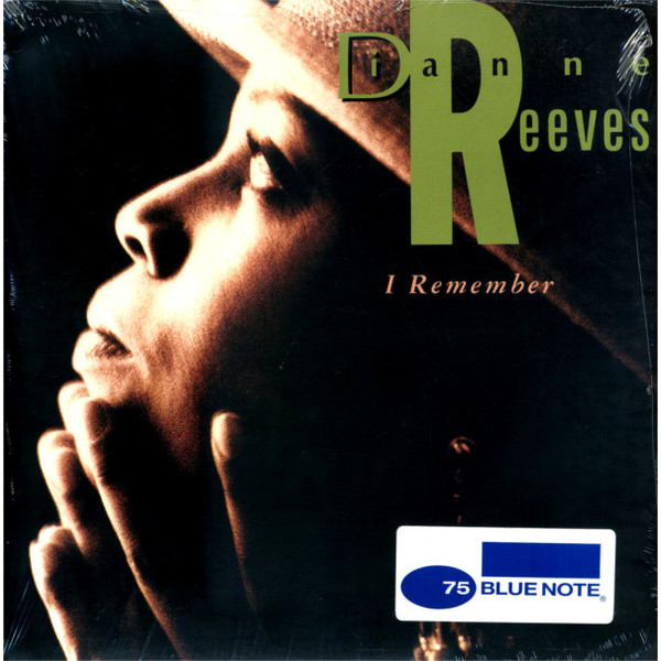Dianne Reeves Dianne Reeves - I Remember цена и фото