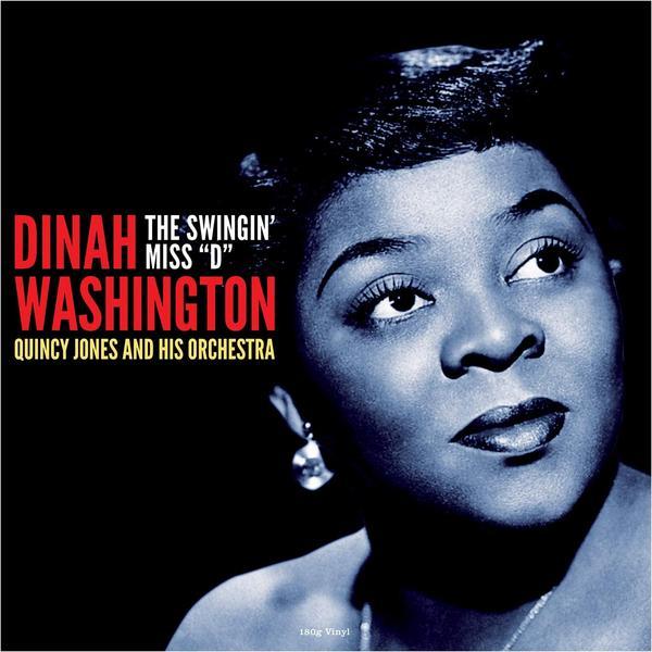 Dinah Washington - The Swingin Miss d (reissue, 180 Gr)