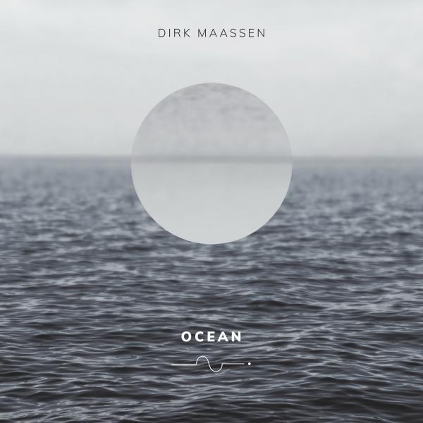 Dirk Maassen - Ocean (180 Gr)