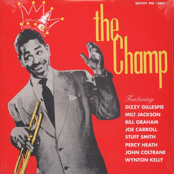 Dizzy Gillespie - Champ