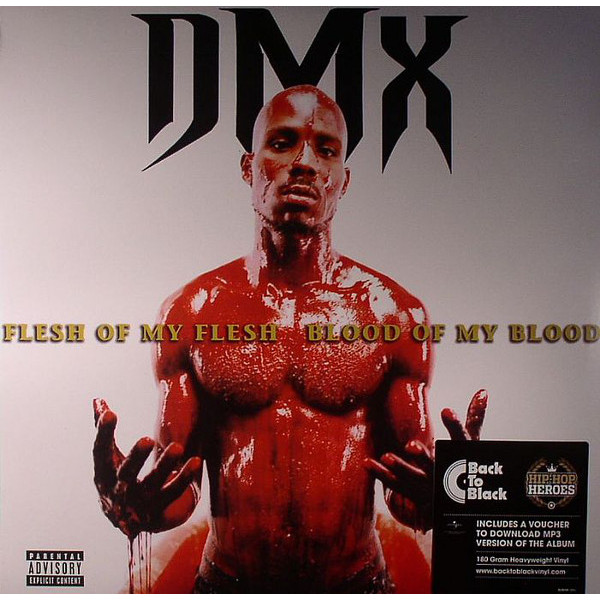 DMX DMX - Flesh Of My Flesh, Blood Of My Blood (2 LP)