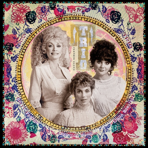 Dolly Parton   Linda Ronstadt   Emmylou Harris Dolly Parton   Linda Ronstadt   Emmylou Harris - Trio: Farther Along (2 Lp, 180 Gr) виниловая пластинка ronstadt linda live in germany 1976