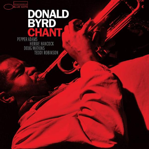 Donald Byrd Donald Byrd - Chant (180 Gr) donald mccaig ruth s journey