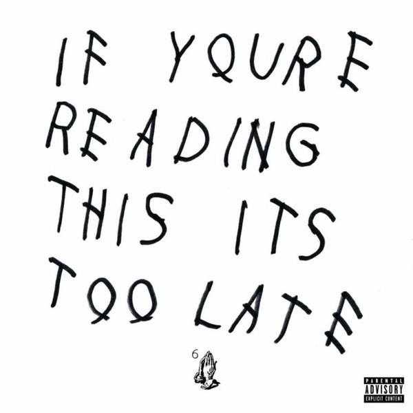 DRAKE - If Youre Reading This Its Too Late (2 LP)
